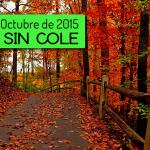Dia sin Cole: 30 Octubre 2015