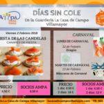 El día 2 de febrero (Las Candelas) y los días 12 y 13 de febrero (Carnavales) el AMPA subvenciona con 2 € / día