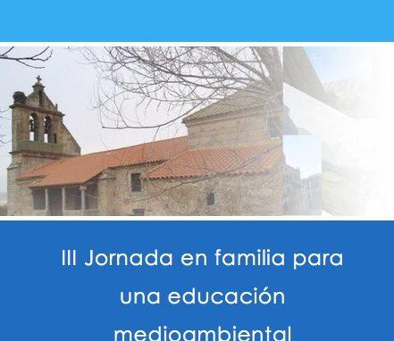 III Jornada en familia para una educación medioambiental